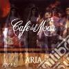 CAFE' DEL MAR ARIA