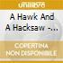 A Hawk And A Hacksaw - Darkness At Noon