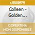 Colleen - Golden Morning Breaks