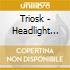 Triosk - Headlight Serenade