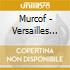 Murcof - Versailles Sessions