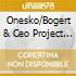 Onesko/Bogert & Ceo Project - Big Electric Cream Jam