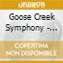 Goose Creek Symphony - Head For The Hills