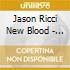 Jason Ricci New Blood - Rocket Number 9
