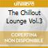 THE CHILLOUT LOUNGE VOL.3