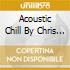 ACOUSTIC CHILL BY CHRIS COCO