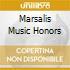 MARSALIS MUSIC HONORS