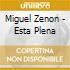 Miguel Zenon - Esta Plena