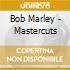 Bob Marley - Mastercuts