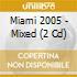 MIAMI 2005 - MIXED