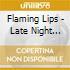 Various - Flaming Lips - Late Night Tales - Mixed By Flaming Lips