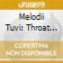 MELODII TUVI: THROAT SONGS AND FOLK TUNE