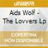 Aids Wolf - The Lovvers Lp