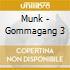 Munk - Gommagang 3
