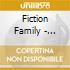 Fiction Family - Fiction Family