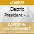 Electric President - Sin Title