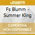 CD - FS BLUMM - SUMMER KLING