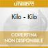 Kilo - Kilo