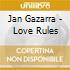 CD - GAZARRA, JAN - LOVE RULES