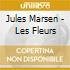 Jules Marsen - Les Fleurs