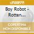 Boy Robot - Rotten Cocktails