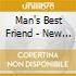 Man's Best Friend - New Human Is Illegal