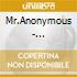 Mr.Anonymous - Mr.Anonymous