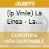 (LP VINILE) LA LINEA - LA MUSICA