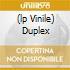 (LP VINILE) DUPLEX