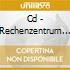 CD - RECHENZENTRUM - RECHENZENTRUM