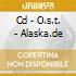 CD - O.S.T. - ALASKA.DE