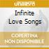 INFINITE LOVE SONGS