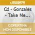 CD - GONZALES - TAKE ME TO BROADWAY