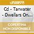 CD - TARWATER - DWELLARS ON THE THRESHOL