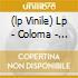 (LP VINILE) LP - COLOMA               - SILVERWARE