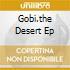 GOBI.THE DESERT EP