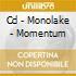 CD - MONOLAKE - MOMENTUM
