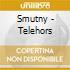 CD - SMUTNY - TELEHORS