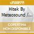 CD - V/A - HITEK BY METEOSOUND