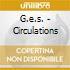 G.e.s. - Circulations