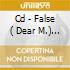 CD - FALSE ( DEAR M.) - 2007