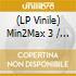 (LP VINILE) MIN2MAX PART 3