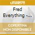 Fred Everything - Light Of The Day