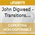 John Digweed - Transitions Vol.2