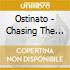 Ostinato - Chasing The Form