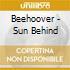 Beehoover - Sun Behind