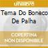 TEMA DO BONECO DE PALHA