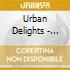 Urban Delights - Revolution No. 1