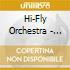Hi-Fly Orchestra - Samboogaloo