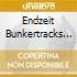 ENDZEIT BUNKERTRACKS VOL.3